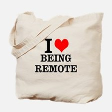 I Love Being Remote Tote Bag