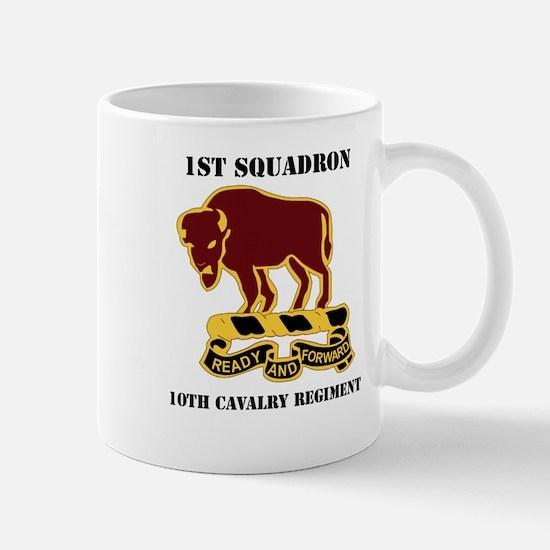 DUI - 1st Sqdrn - 10th Cavalry Regt with Text Mug