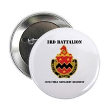 """DUI - 3rd Bn - 16th FA Regt with Text 2.25"""" Button"""