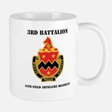 DUI - 3rd Bn - 16th FA Regt with Text Mug