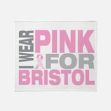 I wear pink for Bristol Throw Blanket