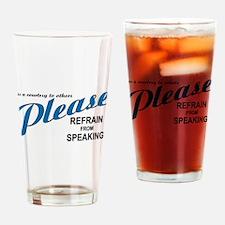 ...silence... Drinking Glass