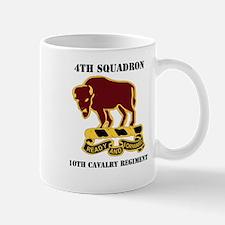DUI - 4th Sqdrn - 10th Cavalry Regt with Text Mug