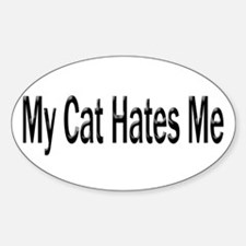 My Cat Hates Me Oval Decal