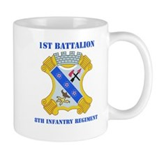DUI - 1st Bn - 8th Infantry Regt with Text Mug