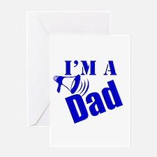 I'm A Dad Greeting Card