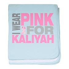 I wear pink for Kaliyah baby blanket