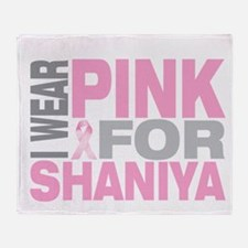 I wear pink for Shaniya Throw Blanket