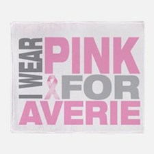 I wear pink for Averie Throw Blanket