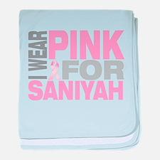 I wear pink for Saniyah baby blanket