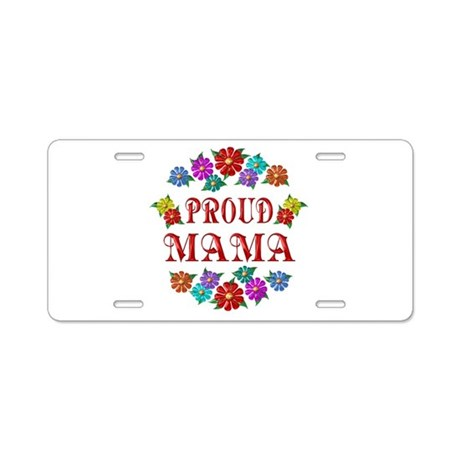 Proud Mama Aluminum License Plate