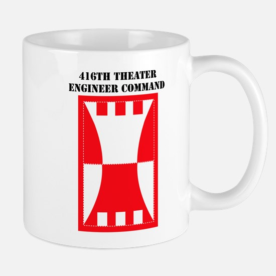 SSI-416TH THEATER ENGINEER COMMAND WITH TEXT Mug
