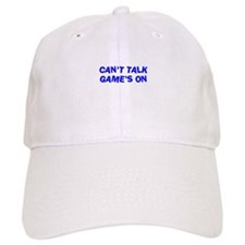 Can't Talk Game's On Baseball Cap