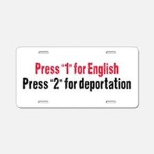Press 1 for English Aluminum License Plate