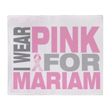 I wear pink for Mariam Throw Blanket
