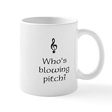 Who's blowing pitch? Mug
