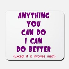 Except for Math Mousepad