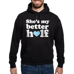 Better Half Couples Hoodie