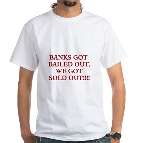 Bank Bail Out Tee