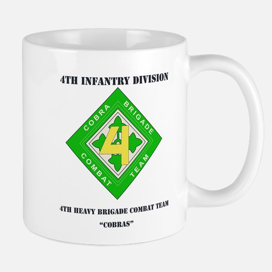 DUI - 4th Heavy BCT - Cobras with Text Mug