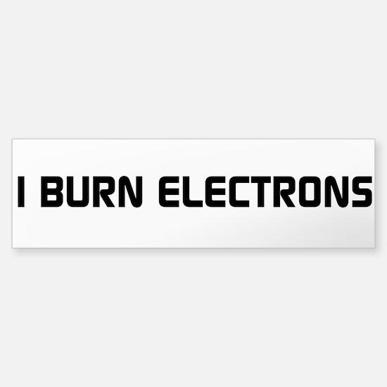 I Burn Electrons Clean Black Sticker (Bumper)