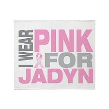 I wear pink for Jadyn Throw Blanket