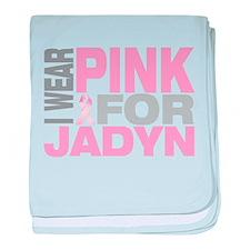 I wear pink for Jadyn baby blanket