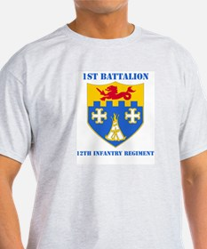 DUI - 1st Bn - 12th Infantry Regt with Text T-Shirt
