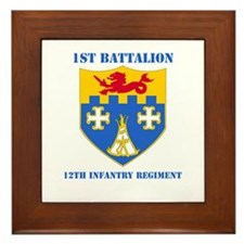 DUI - 1st Bn - 12th Infantry Regt with Text Framed