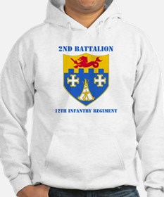 DUI - 2nd Bn - 12th Infantry Regt with Text Hoodie