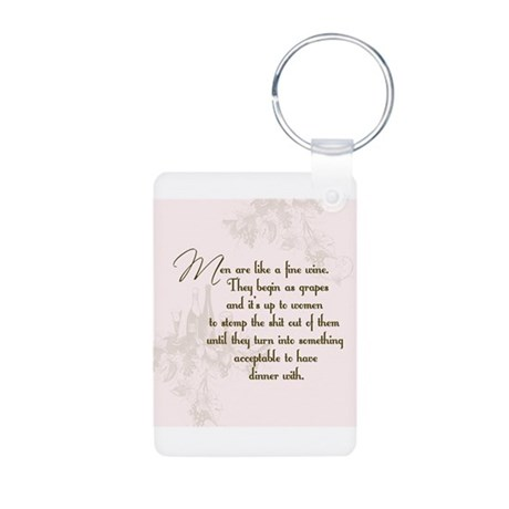 Men are like wine Aluminum Photo Keychain