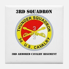 DUI - 3rd Sqdrn - 3rd ACR with Text Tile Coaster