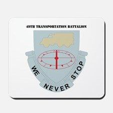 DUI - 49th Transportation Bn with Text Mousepad