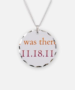 I was there - 11.18.11 Twilig Necklace