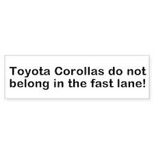 Bumper Sticker Toyota Corollas in fast lane