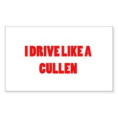 I drive like a Cullen Sticker (Rectangle)