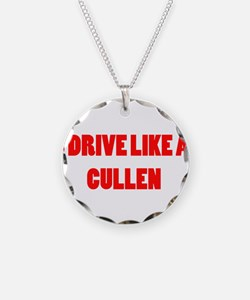 I drive like a Cullen Necklace