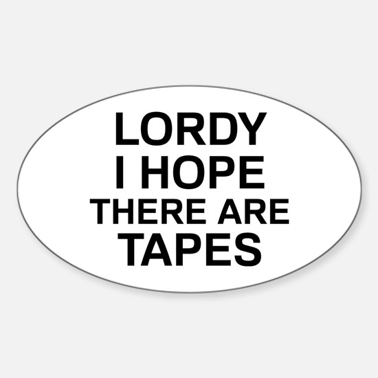 Lordy Tapes Sticker (Oval)