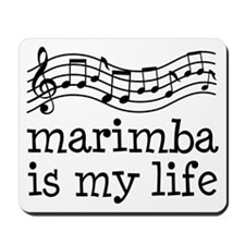 Marimba is My Life Music Gift Mousepad