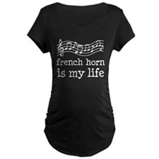 French Horn is My Life Music Gift T-Shirt