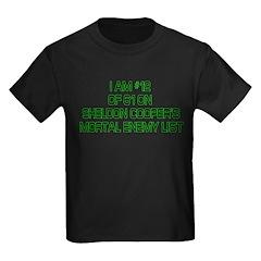 Sheldon's Mortal Enemy List Kids Dark T-Shirt