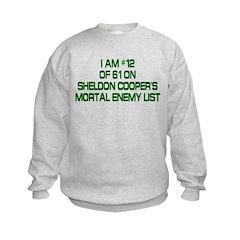 Sheldon's Mortal Enemy List Kids Sweatshirt
