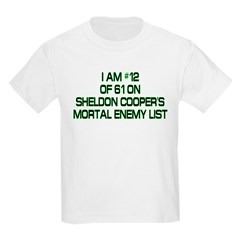 Sheldon's Mortal Enemy List Kids Light T-Shirt