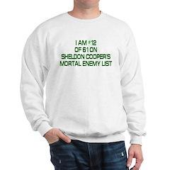 Sheldon's Mortal Enemy List Sweatshirt