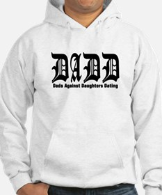 DADD - Dads Againsts Daughter Hoodie