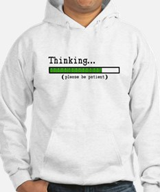 Thinking, Please be Patient Hoodie