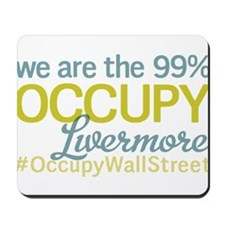 Occupy Livermore Mousepad