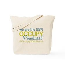 Occupy Pinehurst Tote Bag