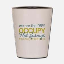 Occupy Hot Springs National P Shot Glass
