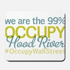 Occupy Hood River Mousepad